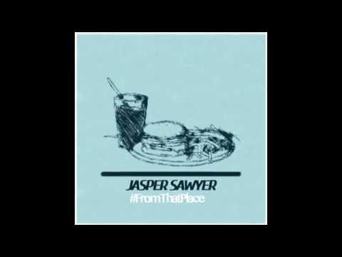 Jasper Sawyer-From That Place