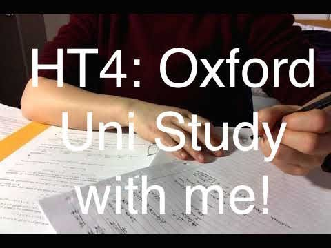 HT4:  Oxford University Study with me!