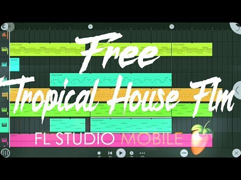 Free Tropical House Flm | Fl Studio Mobile 3 | Free Flm