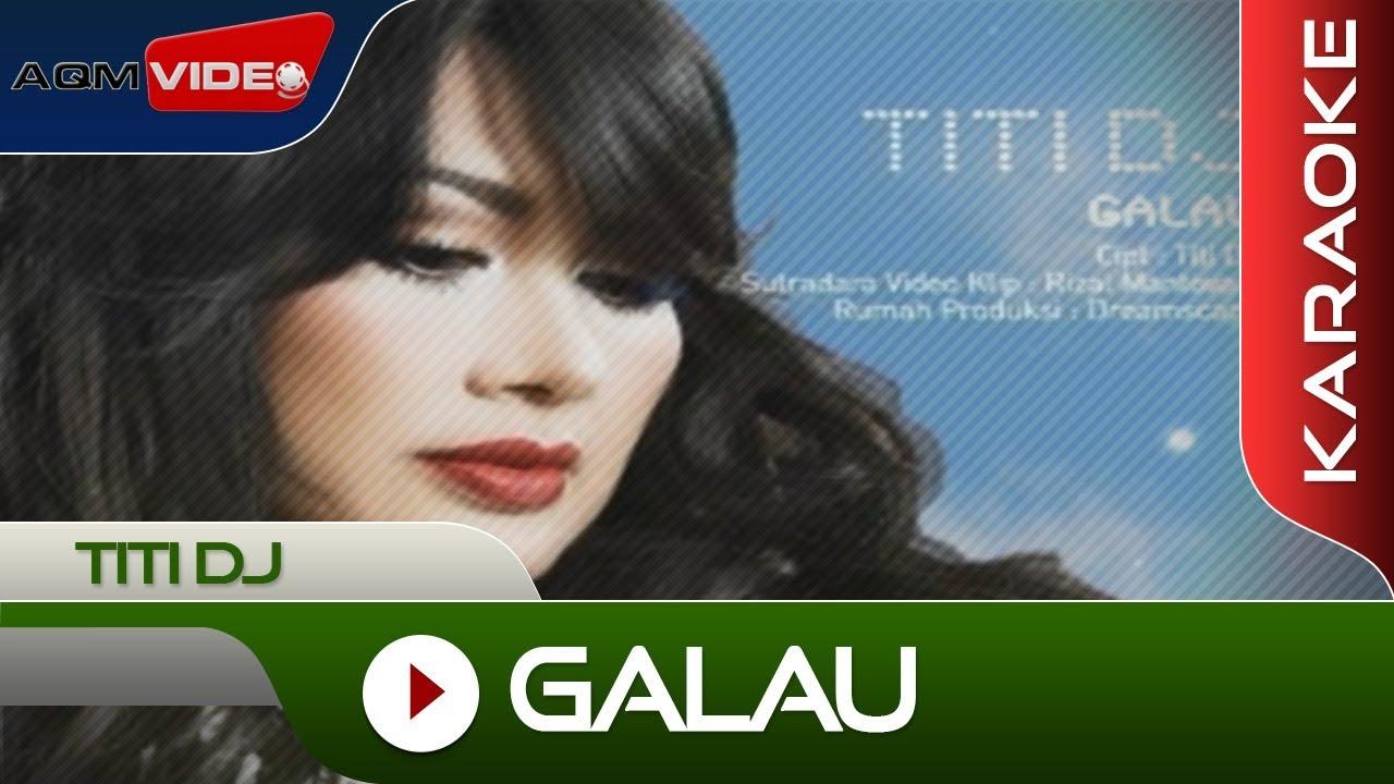Titi DJ - Galau