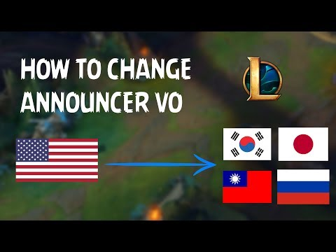 How to Change Announcer Voice Over [League of Legends] (S7 New Client)