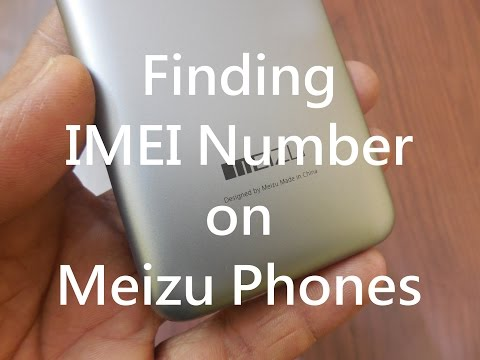 How to Check for IMEI Number on Meizu Phones