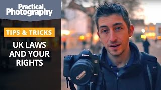 Photography tips - UK laws and your rights