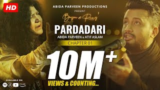 Pardadari - Abida Parveen - Atif Aslam | Official Video | BazmeRang Chapter 1