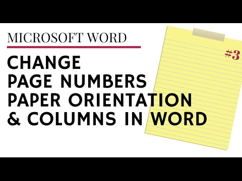 Change Page Numbering - Columns & Orientation in a Word Document