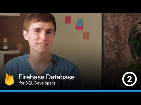 Converting SQL structures to Firebase structures - The Firebase Database For SQL Developers #2