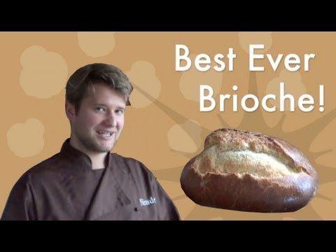 How to make the best Brioche ever!
