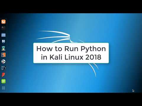 How to Run Python in Kali Linux 2018 | Python in Kali Linux