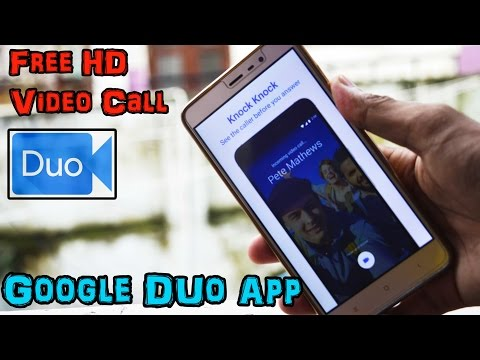 How To Use Google DUO App To Make Free Video Calls Using WiFi or Mobile Data