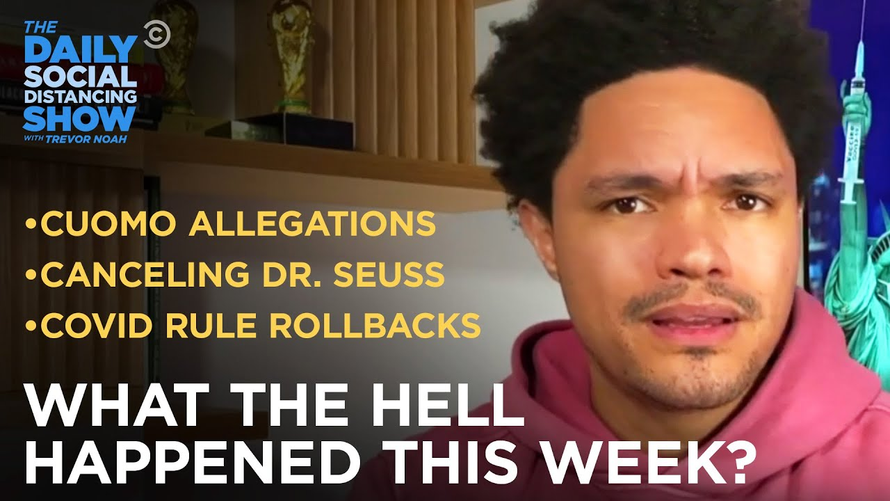 What the Hell Happened This Week? - Week of 3/1/21 | The Daily Social Distancing Show