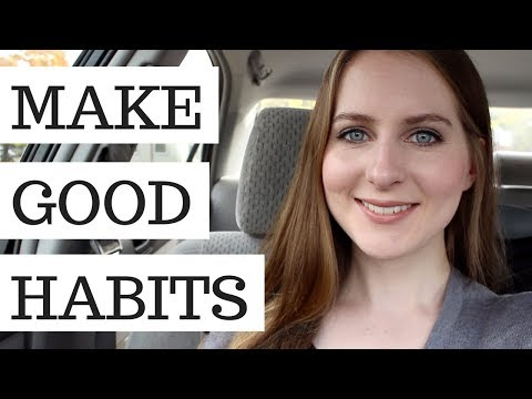 Tips to Build and KEEP Good Habits