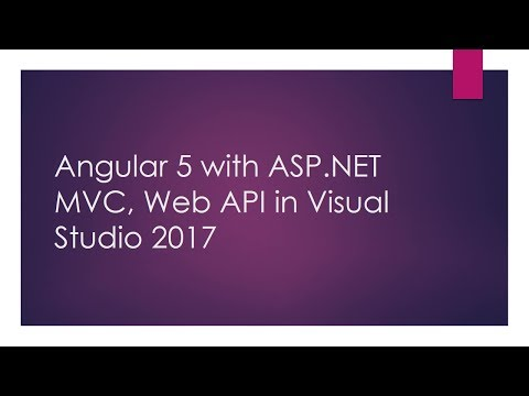 Angular 5 with ASP.NET MVC, Web API in Visual Studio 2017