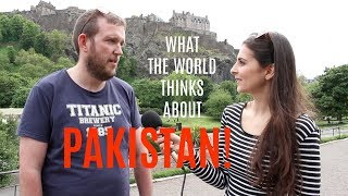 What the World Thinks of Pakistan