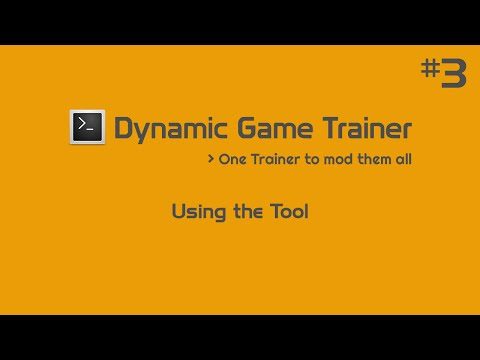 Dynamic Game Trainer | Using the Tool | Tutorial #3