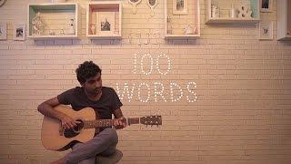 Prateek Kuhad - 100 Words (Acoustic)