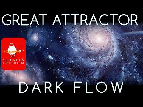 Dark Flow & The Great Attractor