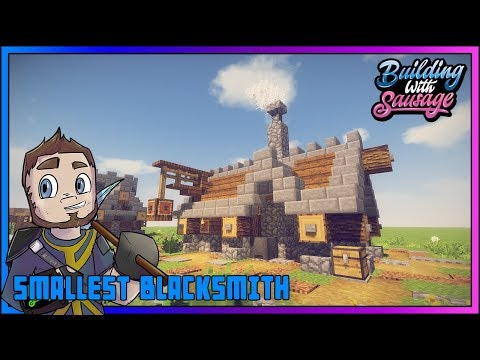Minecraft - Building with Sausage - SMALLEST BLACKSMITH! [Vanilla Tutorial 1.12]