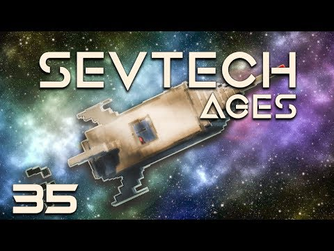 SevTech: Ages EP35 Galacticraft Rocket Fuel + Moon Bound