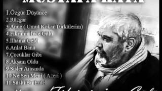 Mustafa Kaya - Fikrimin İnce Gülü
