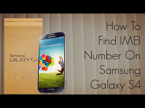 How To Find IMEI Number On Samsung Galaxy S4 - PhoneRadar