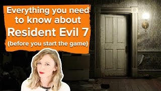 Everything you need to know about Resident Evil 7