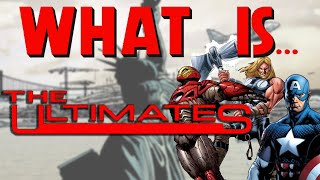 What Is... The Ultimates Vol. 1