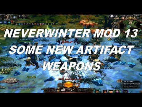 Neverwinter Mod 13  New Artifact Weapons Lost City of OMU Some info for you