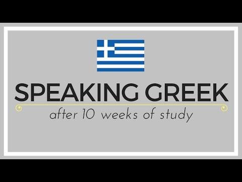 Speaking Greek After 10 Weeks of Study