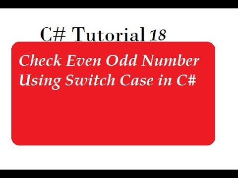Check Even and Odd number Using Switch Case in C#
