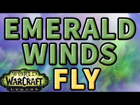 Emerald Winds WoW Legion Fly