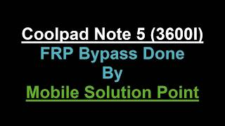 Coolpad Note 5 FRP With Gmail Bypass By Hard Reset - The
