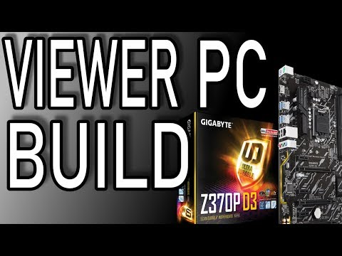 Viewer Submitted PC Build