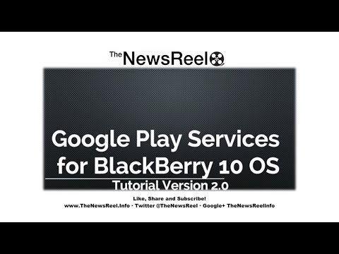 UPDATE: How to Install Cobalt Google Play Store on BlackBerry 10 OS - The NewsReel