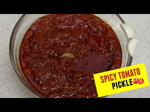 How to make Tomato pickle at home. Tasty and spicy pickle