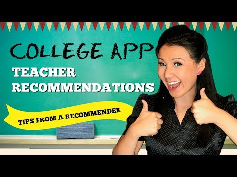 College App Series: Get the BEST teacher recommendation letter! Tips from a Pro College Expert