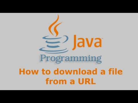 Java Tutorial - How to download file from a URL