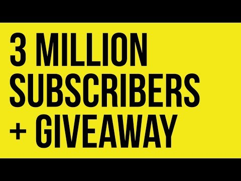 3 Million Subscribers + Giveaway