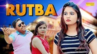 Rutba | Shibu Kutana & Pooja Lohchab,Vicky Badoli | Haryanvi Song | Latest Haryanvi Song 2019
