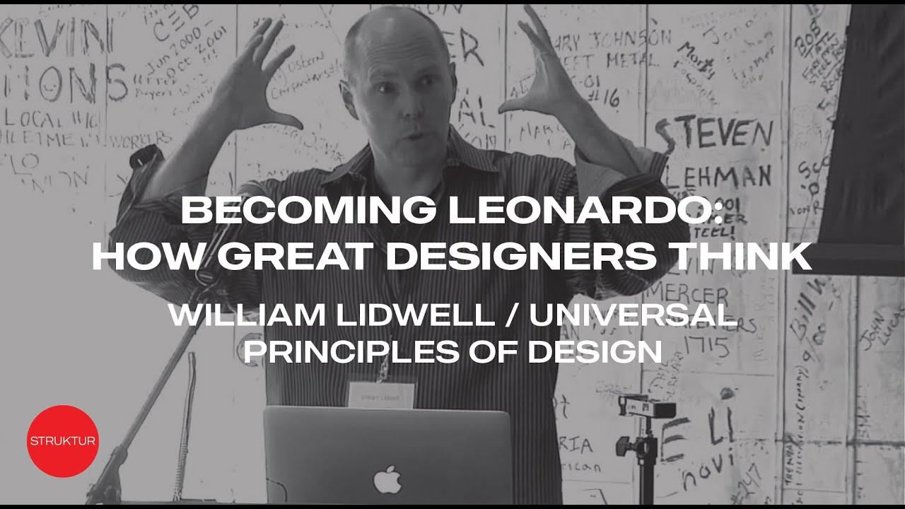 Struktur Event 2014: William Lidwell, Becoming Leonardo, How Great Designers Think
