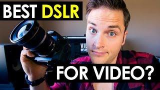 Best DSLR For Video?