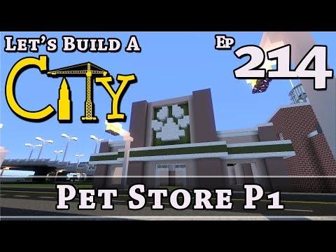 How To Build A City :: Minecraft :: Pet Store P1 :: E214