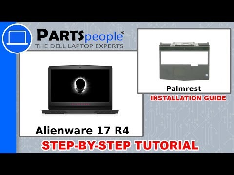 Dell Alienware 17 R4 (P12S001) Palmrest How-To Video Tutorial