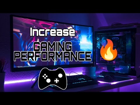 How to Increase Gaming Performance on Any PC