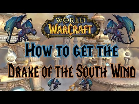 Wow - How to get the Drake of the South Wind - Solo Mount guide!