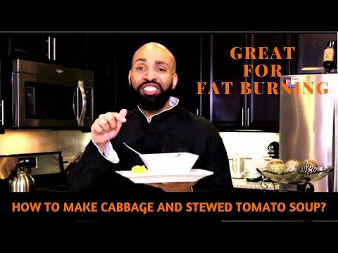 How To Make Cabbage and Stewed Tomato Soup?