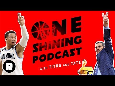Villanova Beats Michigan: Our Wildcats Pick Was Good   One Shining Podcast (Ep. 39)