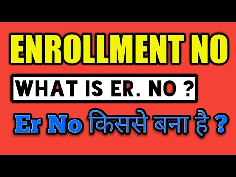 Enrollment Number meaning | Gtu what is enrollment Number | how can er number generate made