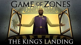 The King's LAnding | Game of Zones X-Mas Special