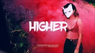 FREE EDM BEAT - HIGHER (Bebe Rexha x Dua Lipa Type Beat) + (DL)