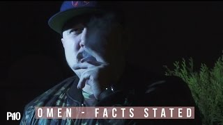 P110 - Omen - Facts Stated [Music Video]